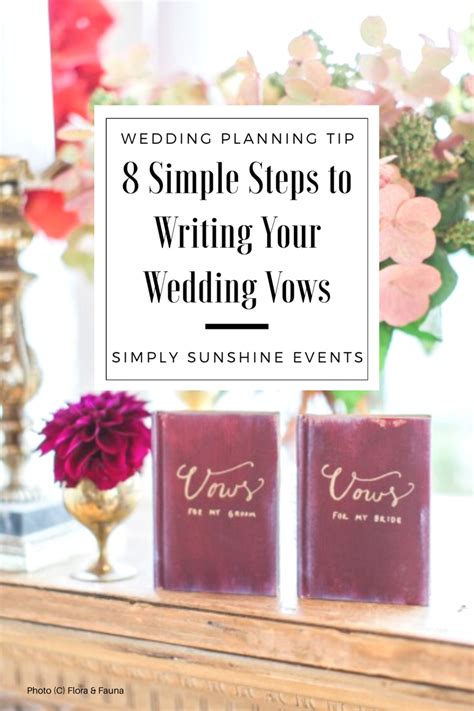 Wedding Vows To Step by 8 Simple Steps For Writing Your Wedding Vows Simply