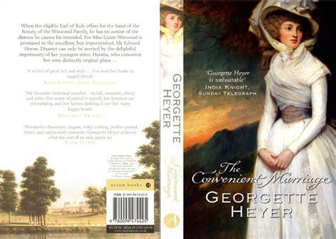 The Convenient Marriage Georgette Heyer Ebook georgette heyer new arrow publication the convenient marriage