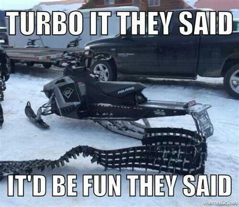 Snowmobile Memes - 100 best snowmobiling humor images on pinterest funny