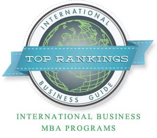 International Mba Programs In The Us by Top 10 International Business Mba Programs International