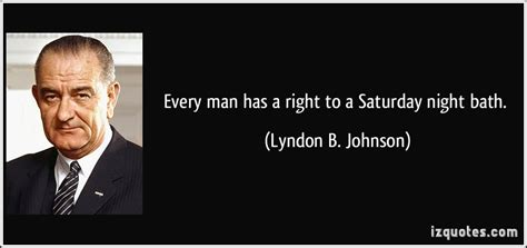 Lyndon Johnson Bathroom by Bathing And Quotes Quotesgram
