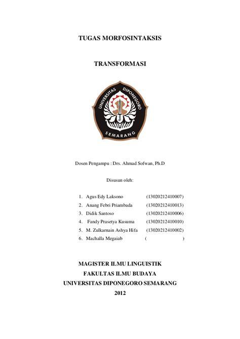 contoh membuat makalah mahasiswa transformasi makalah tugas morfosintaksis undip kelompok 6