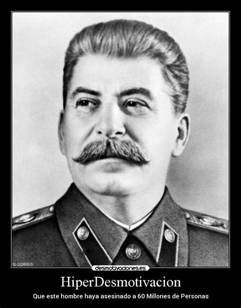 resumen de la biografia iosif stalin im 225 genes y carteles de malnacido desmotivaciones