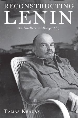 lenin biography in english interview with hungarian marxist tam 225 s krausz new cold