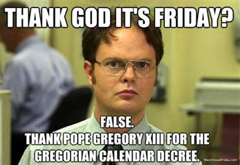 Dirty Friday Memes - good friday memes all memes you need to see