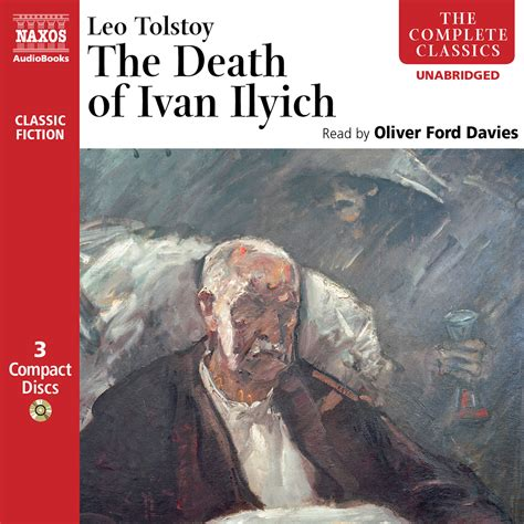 the death of ivan death of ivan ilyich the unabridged naxos audiobooks