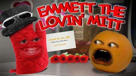 annoying orange valentines annoying orange emmett the lovin mitt s day