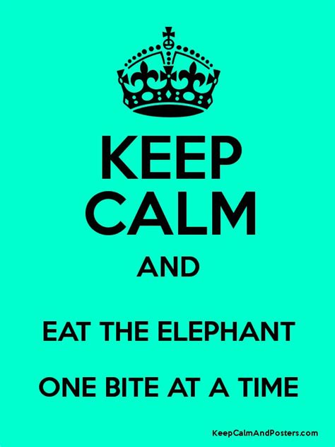one bite at a time everyday meal plans for fighting cancer disease ibs obesity and other ailments books keep calm and eat the elephant one bite at a time keep