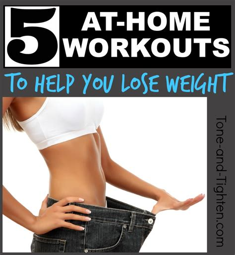 best at home workouts to lose weight tone and tighten