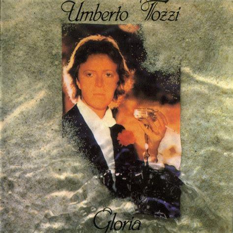 umberto tozzi gloria testo umberto tozzi gloria 1979 jonica radio