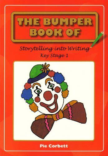 libro the bumper book of the bumper book of story telling into writing at key stage 1 educazione panorama auto