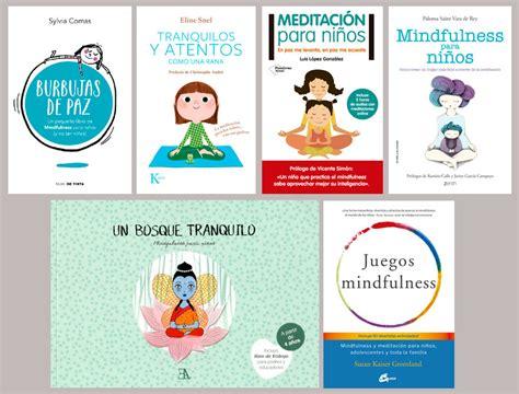 libro mindfulness para nios charla por silvia rodriguez el mindfulness para ni 241 os y adolescentes