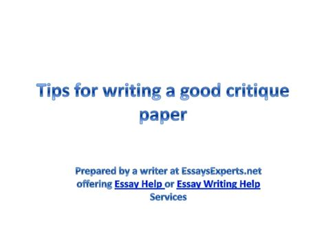 tips on writing a paper essay help tips for writing a critique paper