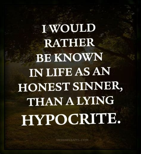 Is A Hypocrite by Christians Are Hypocrites Quotes Quotesgram