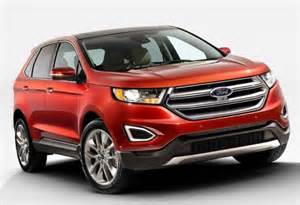 2015 Ford Edge Redesign 2015 Ford Edge Review And Price Release Date Specs