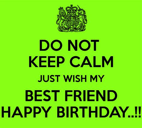 Wishing Your Best Friend A Happy Birthday Happy Birthday To My Best Friend Quotes Quotesgram
