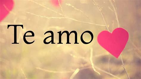 Imagenes De Te Amo Zaida | te amo mi amor v 237 deo para dedicar a tu pareja youtube