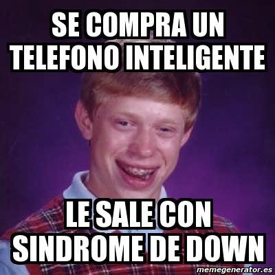 Downs Memes - meme bad luck brian se compra un telefono inteligente le