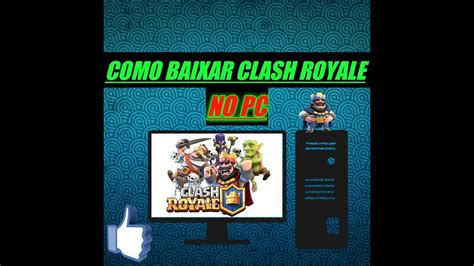 clash royale como baixar no nokia como baixar clash royale no pc youtube