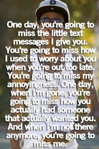 You ll miss me one day quote about youll miss me one day daily