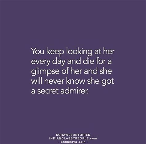 secret admirer ideas secret admirer quotes amusing the 25 best secret admirer