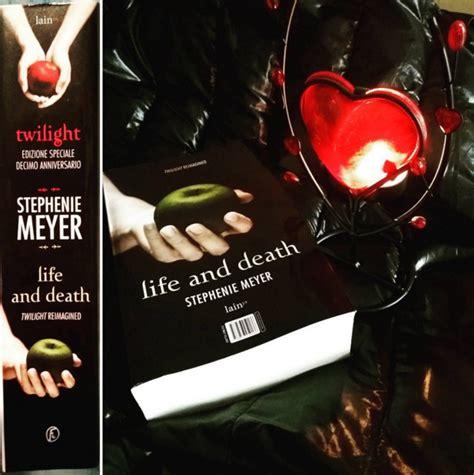 libro life and death in creature della notte blog recepensieri life and death stephenie meyer