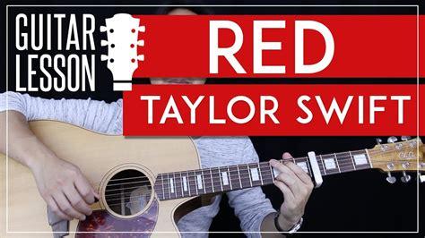 tutorial guitar taylor swift red guitar tutorial taylor swift guitar lesson easy