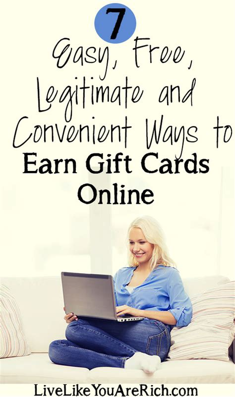 Ways To Earn Gift Cards For Free - 7 easy free legitimate and convenient ways to earn gift cards online live like you
