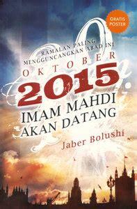 imam mahdi dari malaysia kajian ilmu ghaib ramalan imam mahdi 2015 various daily
