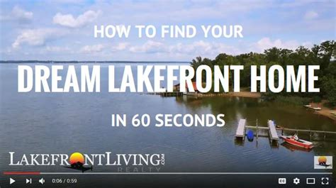 how to find your dream home learn how to find your dream lakefront home in 60 seconds