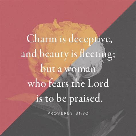 Is To by Charm Is Deceptive And Is Fleeting But A