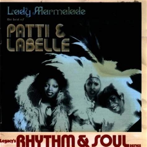 the best of patti labelle marmalade the best of patti labelle patti labelle
