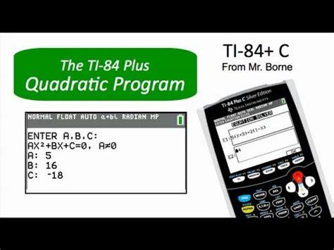 calculator quadratic formula program quadratic equations on the ti 84 color youtube