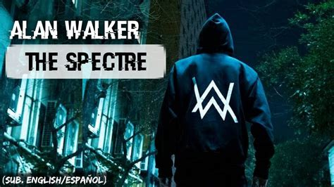 alan walker the spectre mp3 wapka alan walker the spectre sub english espa 241 ol youtube
