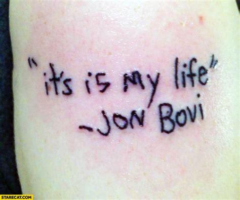 I Ts My Live it s is my jon bovi fail starecat