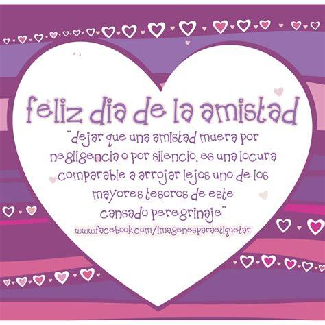 imagenes de mensajes de cadena del dia de la amistad mensajes para el d 237 a del amor y la amistad para compartir