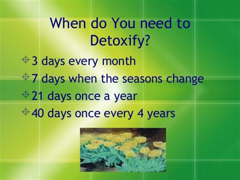 Detox Every Few Months by Detox Purification In 21 Days