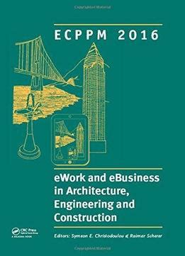 architecture to construction and everything in between books ework and ebusiness in architecture engineering and