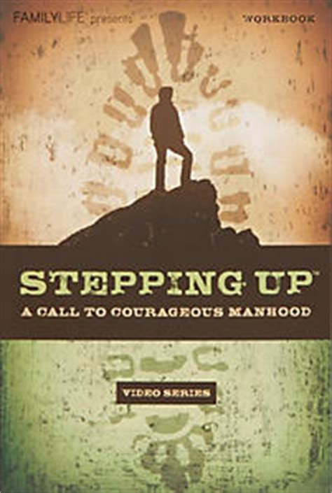 courageous churchmen leaders compelling enough to follow books stepping up a call to courageous manhood workbook