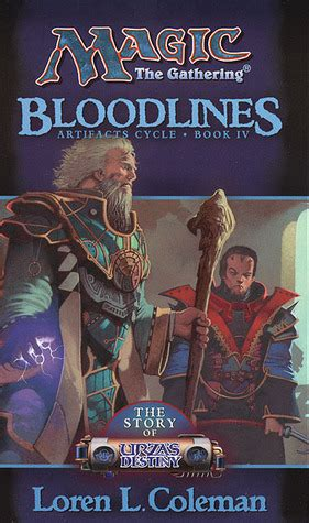 Story Of And Magic L bloodlines the story of urza s destiny magic the