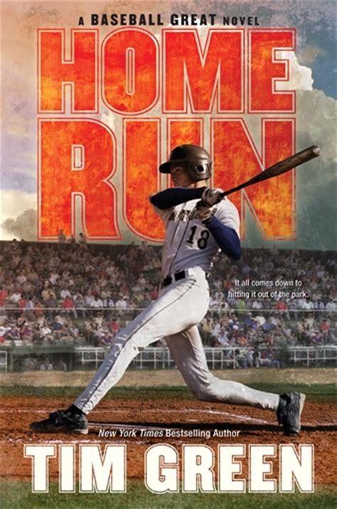 you can run a novel books tim green home run