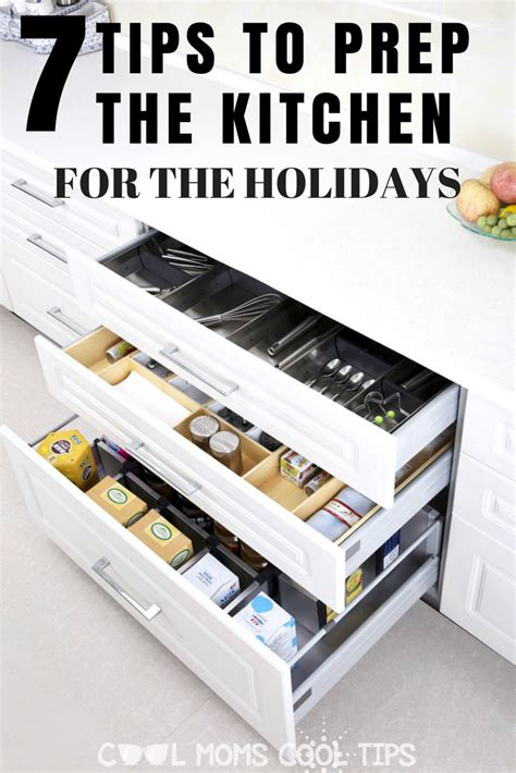 7 Secrets To Gear Up For The Holidays by 7 Tips To Prep The Kitchen For The Holidays Cool