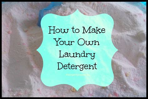How To Make Your Own Laundry Detergent The Organic Prepper How To Make A Laundry