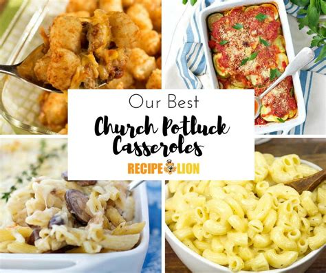 dishes for a potluck church potluck dishes 16 best casserole recipes for a