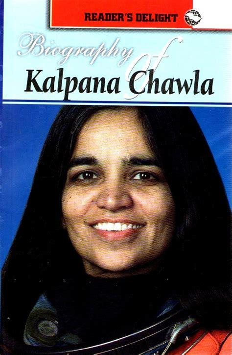 biography of kalpana chawla biography of kalpana chawla english 01 edition buy