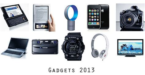 technology and gadgets gadgets to look out for in 2013 technology review