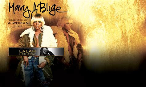 Cable Giving Away J Blige Tickets by J Blige Quot Strength Of A Tour Quot With Lalah