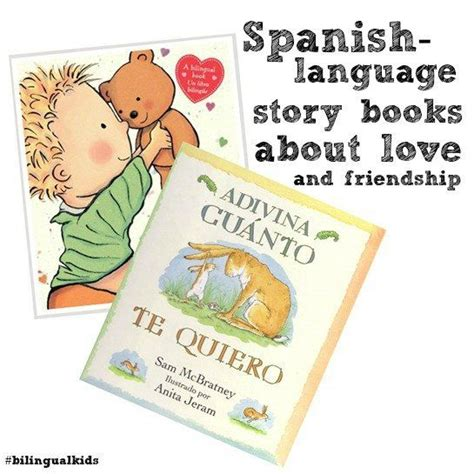 talk spanish book 3rd 10 spanish language books about love and friendship for bilingual kids raising bilingual ni 241 os