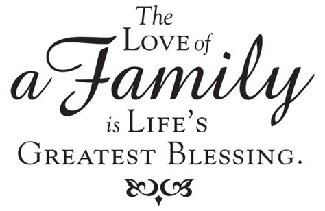 The love of a family is life s greatest blessing quotesvalley com
