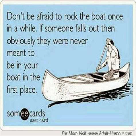 don t rock the boat author quotes about rocking the boat quotesgram